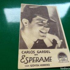 Cine: PROGRAMA DE CINE DE CARTÓN. ESPÉRAME, CON CARLOS GARDEL. TEATRO PRINCIPAL. AÑOS 30. Lote 93374367