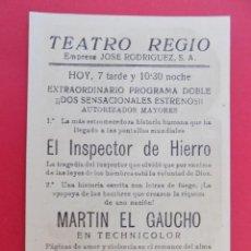 Cine: FOLLETO, PROGRAMA CINE - MARTIN EL GAUCHO, AÑO 1952 -TEATRO REGIO, YECLA (MURCIA)... R-6729. Lote 93828605