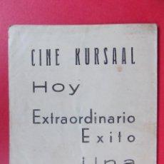 Cine: FOLLETO, PROGRAMA CINE -UNA ENTRE UN MILLON, AÑOS 40 - PUBLICIDAD CINE KURSAAL... R-6735. Lote 93933640