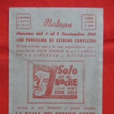 Cine: SOLO EN LA NOCHE, LOCAL 1947, JOHN HODIAK NANCY GUILD, MARTINENSE. Lote 94044730
