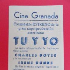 Cine: FOLLETO, PROGRAMA CINE- TU Y YO - CINE GRANADA - AÑO APROX.1945 - ORIGINAL -...R- 6832. Lote 94453794