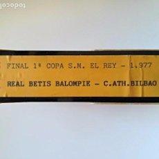 Cine: PARTIDO FINAL COPA DEL REY 1977 BETIS ATHLETIC DE BILBAO Y AUTÓGRAFOS TEMPORADA 86-87. Lote 94735219