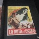 Cine: PROGRAMA DE MANO ORIGINAL- LA RUTA DEL CAIRO - CON PUBLICIDAD( PEDIDO MINIMO 5 EUROS ). Lote 95055227