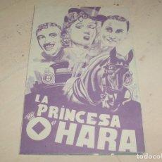 Cine: PROGRAMA DE MANO DOBLE LA PRINCESA O'HARA AÑOS 30. Lote 95547383