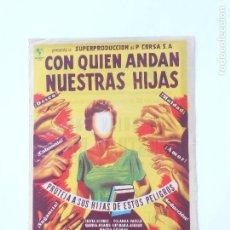 Cine: PROGRAMA DE CINE - CON QUIEN ANDAN NUESTRAS HIJAS - CON PUBLICIDAD - AÑO 1957 - FOTO DORSO -. Lote 95825023