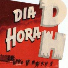 Cine: DÍA D HORA H TROQUELADO. Lote 95947439