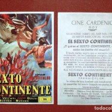 Flyers Publicitaires de films Anciens: FOLLETO MANO - SEXTO CONTINENTE,--CINE CARDENIO AYAMONTE(HUELVA)--. Lote 113175686