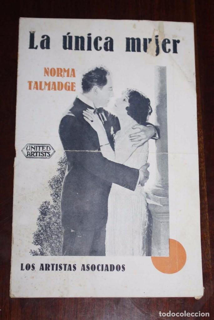 PROGRAMA-GUIA LA UNICA MUJER, CON NORMA TALMADGE, ARTISTAS ASOCIADOS, TIENE 8 PAGINAS INCLUYENDO LAS (Cine - Folletos de Mano - Clásico Español)