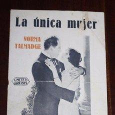 Folhetos de mão de filmes antigos de cinema: PROGRAMA-GUIA LA UNICA MUJER, CON NORMA TALMADGE, ARTISTAS ASOCIADOS, TIENE 8 PAGINAS INCLUYENDO LAS. Lote 96206287