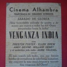 Cine: FOLLETO, PROGRAMA CINE- CINEMA ALHAMBRA - VENGANZA INDIA - VER 2 FOTOS Y DESCRIPCIÓN - .. R -7049. Lote 96443243