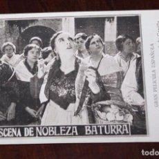 Cine: PROGRAMA DE LA PELICULA NOBLEZA BATURRA, AÑOS 20, ZARAGOZA, CON ELENA ANTOLIN Y JULIO PERALTA, MIDE. Lote 96671023