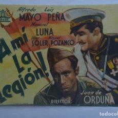 Cine: PROGRAMA DE MANO DE ¡ A MI LA LEGION ! , ALFREDO MAYO, ETC . DE JUAN DE ORDUÑA. CIFESA. Lote 97002575