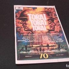 Cine: PROGRAMA MANO ORIG - TORA , TORA , TORA - SIN PUBLI CINE (PEDIDO MINIMO 5 EUROS) . Lote 97439687