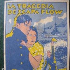 Cine: LA TRAGEDIA DE SCAPA FLOW. LIBRITO. Lote 97731555