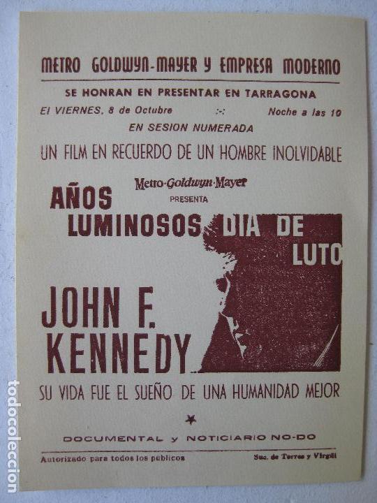AÑOS LUMINOSOS DIA DE LUTO - JOHN F. KENNEDY - (Cine - Folletos de Mano - Documentales)