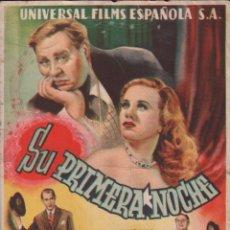 Cine: SU PRIMERA NOCHE - PROGRAMA SENCILLO DE UNIVERSAL FILMS SIN PUBLICIDAD. RF-1298. Lote 98199619