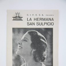 Cine: PROGRAMA DE CINE DOBLE - LA HERMANA SAN SULPICIO / CANCIONERO - CIFESA - AÑO 1934. Lote 98430147