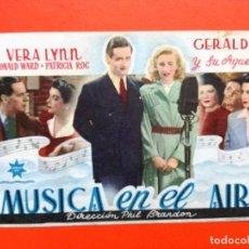 Cine: MUSICA EN EL AIRE,FOLLETO DE MANO .CON PUBLICIDAD. Lote 98437363