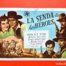 Cine: FOLLETO DE MANO: LA SENDA DE LOS HEROES. Lote 98437775