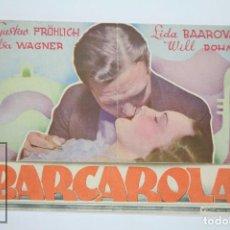 Cine: PROGRAMA DE CINE DOBLE - BARCAROLA / GUSTAV PRÖHLICH Y LIDIA BAAROVA - UFA - AÑO 1939. Lote 98437923