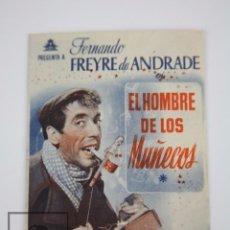 Cine: PROGRAMA DE CINE DOBLE - EL HOMBRE DE LOS MUÑECOS / FERNANDO FREYRE DE ANDRADE - CIFESA, AÑO 1934. Lote 98539963