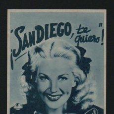 Cine: ¡SANDIEGO, TE QUIERO!. PROGRAMA, TARJETA SIN PUBLICIDAD.. Lote 98551187
