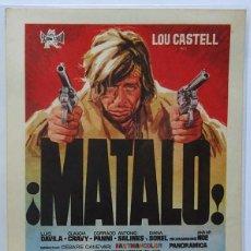 Cine: MATALO, CON LUIS DAVILA, CLAUDIA CRAVY... Lote 98794655