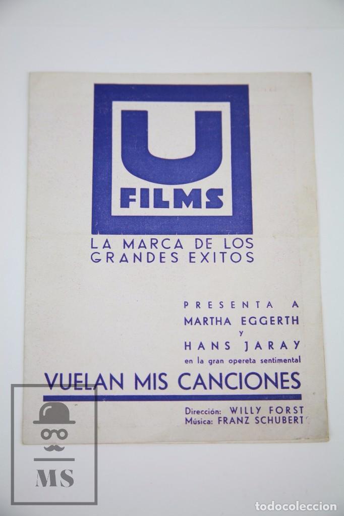 PROGRAMA DE CINE DOBLE - VUELAN MIS CANCIONES - U FILMS, AÑO 1934 (Cine - Folletos de Mano - Musicales)