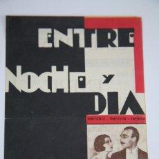 Cine: PROGRAMA DE CINE - ENTRE NOCHE Y DIA - UNITED ARTISTS, AÑO 1932. Lote 98836775