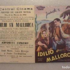 Cine: FOLLETO CINE DOBLE IDILIO MALLORCA. CINEMA CENTRALMURCIA 1944. Lote 99158459