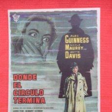 Cine: DONDE EL CIRCULO TERMINA, IMPECABLE SENCILLO ORIGINAL, ALEC GUINNESS NICOLE MAUREY, SIN PUBLI. Lote 99663543