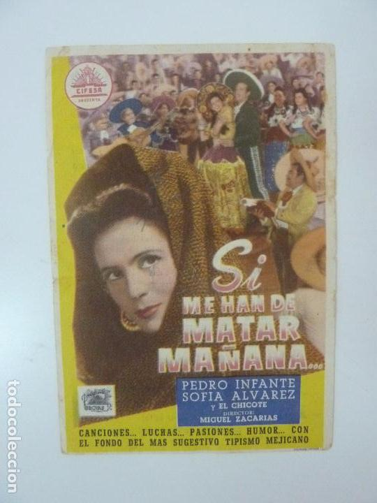 SI ME HAN DE MATAR MAÑANA. CON PUBLICIDAD. PEDRO INFANTE. CINE SANTA BRÍGIDA. GRAN CANARIA. AÑO 1949 (Cine - Folletos de Mano - Musicales)