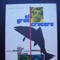 Folhetos de mão de filmes antigos de cinema: EL GRAN CRUCERO, PEPE CALVO, CARLOS ESTRADA, TERESA GIMPERA. Lote 100354067