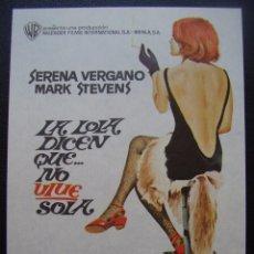Folhetos de mão de filmes antigos de cinema: LA LOLA DICEN QUE NO VIVE SOLA, SERENA VERGANO. Lote 100354971