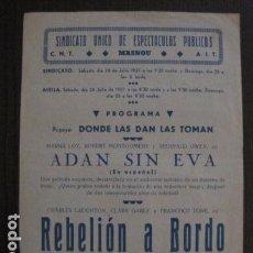 Cine: REBELION A BORDO - PROGRAMA LOCAL MASNOU - GUERRA CIVIL -CNT AIT - AÑO 1937 -VER FOTOS- (C-4000). Lote 101484479