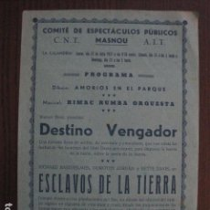 Cine: ESCLAVOS DE LA TIERRA-PROGRAMA LOCAL MASNOU - GUERRA CIVIL -CNT AIT - AÑO 1937 -VER FOTOS- (C-4001). Lote 101484571
