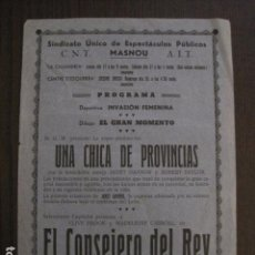 Cine: EL CONSEJERO DEL REY -PROGRAMA LOCAL MASNOU - GUERRA CIVIL -CNT AIT - AÑO 1937 -VER FOTOS- (C-4002). Lote 101484651