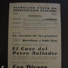 Cine: EL CASO DEL PERRO ... -PROGRAMA LOCAL MASNOU - GUERRA CIVIL -CNT AIT - AÑO 1937 -VER FOTOS- (C-4005). Lote 101484803