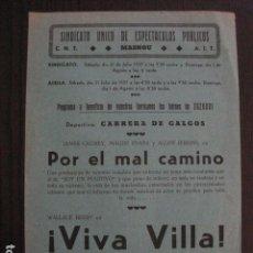 Cine: VIVA VILLA -PROGRAMA LOCAL MASNOU - GUERRA CIVIL -CNT AIT - AÑO 1937 -VER FOTOS- (C-4007). Lote 101484883