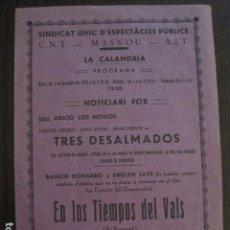 Cine: EN LOS TIEMPOS DEL VALS-PROGRAMA LOCAL MASNOU -GUERRA CIVIL -CNT AIT - AÑO 1937 -VER FOTOS- (C-4010). Lote 101485051