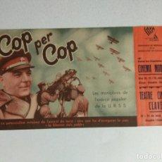 Cine: PROGRAMA CINE CATALAN, COP PER COP, PROPAGANDA GENERALITAT CATALUNYA, 1938. Lote 101712163