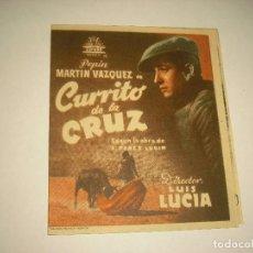 Cine: CURRITO DE LA CRUZ, PROGRAMA DOBLE CON PUBLICIDAD 1949. Lote 102364951