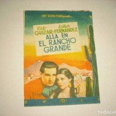 Cine: ALLA EN EL RANCHO GRANDE . GUIZAR. PROGRAMA DOBLE . Lote 102392915