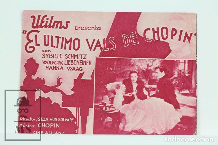 PROGRAMA DE CINE DOBLE - EL ULTIMO VALS DE CHOPIN / SYBILLE SCHMITZ - UFILMS (Cine - Folletos de Mano - Musicales)