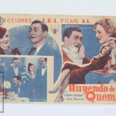 Cine: PROGRAMA DE CINE SIMPLE - HUYENDA DE LA QUEMA / VIRGINIA CHERRILL, RAY WALKER - I.B.I FILMS - 1935. Lote 102709147