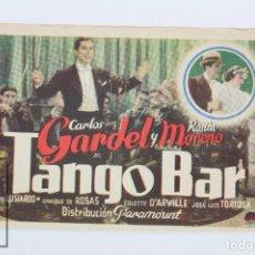 Cine: PROGRAMA DE CINE SIMPLE - TANGO BAR / CARLOS GARDEL, ROSITA MORENO - PARAMOUNT- 1936. Lote 102709407