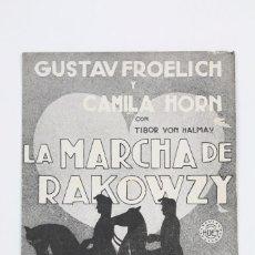 Cine: PROGRAMA DE CINE DOBLE - LA MARCHA DE RAKOWZY / GUSTAV FROELICH - HUET - AÑO 1934. Lote 102768707