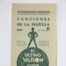 Cine: PROGRAMA DE CINE TRIPLE / CANCIONERO - EL ÚLTIMO VARÓN SOBRE LA TIERRA - AÑO 1933. Lote 102794911