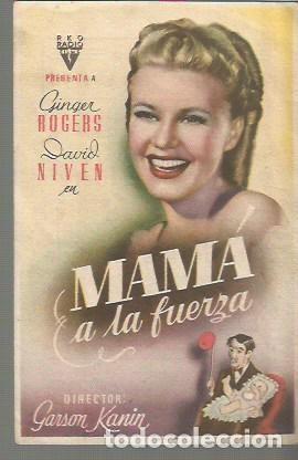 GINGER ROGERS PROGRAMA DE MANO DE LA PELICULA MAMA A LA FUERZA, RKO RADIO (Cine - Folletos de Mano - Comedia)