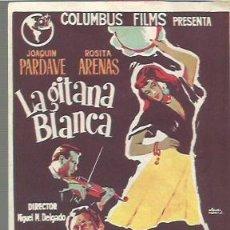 Cine: ROSITA ARENAS PROGRAMA DE MANO DE LA PELICULA LA GITANA BLANCA, COLUMBUS FILMS. Lote 103166695